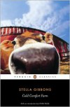 Cold Comfort Farm - Stella Gibbons, Lynne Truss