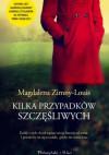 Kilka przypadków szczęśliwych - Magdalena Zimny-Louis