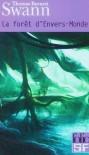 La forêt d'Envers-monde, suivi de les dieux demeurent - Thomas Burnett Swann, André-François Ruaud, Daniel Lemoine