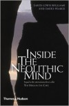 Inside the Neolithic Mind: Consciousness, Cosmos, and the Realm of the Gods - David Lewis-Williams, David Pearce