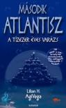 Második Atlantisz - Lilian H. AgiVega