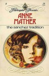 The Sanchez Tradition - Anne Mather