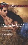 Hard to Hold - Karen Foley