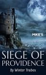 Siege of Providence - Michael Kaiser