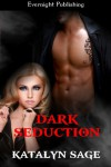 Dark Seduction (Primordial Guardians, #1) - Katalyn Sage