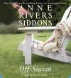Off Season - Anne Rivers Siddons