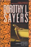 Three Complete Lord Peter Wimsey Novels: Whose Body?, Murder Must Advertise, Gaudy Night - Dorothy L. Sayers
