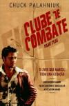 Clube de Combate - Chuck Palahniuk, Maria Dulce Guimarães da Costa