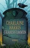 Grabesstimmen  - Charlaine Harris