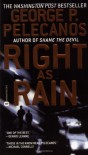 Right as Rain (Derek Strange/Terry Quinn) - George P. Pelecanos