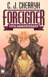 Foreigner (FOREIGNER Series 1) - C.J. Cherryh