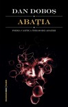 Abaţia  - Dan Doboş