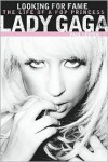 Lady Gaga: Looking for Fame - Paul Lester