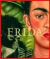 Frida Kahlo : die Malerin und ihr Werk - Frida Kahlo