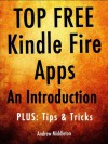 Top Free Kindle Fire Apps: An Introduction, Plus Tips & Tricks - The App Bible