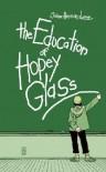 The Education of Hopey Glass [LOVE & ROCKETS V24 EDUCATION O] - Jaime Hernandez