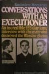 Conversations with an Executioner - Kazimierz Moczarski