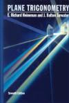 Plane Trigonometry - E. Richard Heineman
