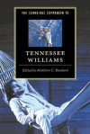 The Cambridge Companion to Tennessee Williams - Matthew Charles Roudané
