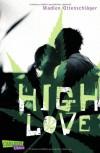 High Love - Madlen Ottenschläger
