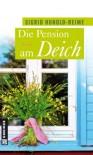 Die Pension am Deich: Frauenroman - Sigrid Hunold-Reime
