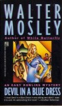 Devil in a Blue Dress: An Easy Rawlins Mystery   (Mass Market) - Walter Mosley