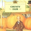 County Fair (My First Little House) - Laura Ingalls Wilder