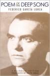 Poem of the Deep Song - Federico García Lorca, Ralph Angel