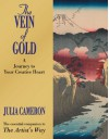 The Vein of Gold: A Journey to Your Creative Heart - Julia Cameron