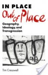In Place/Out of Place - Tim Cresswell