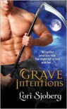Grave Intentions - Lori Sjoberg