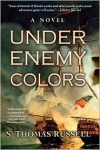 Under Enemy Colors - S. Thomas Russell
