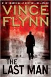 The Last Man (Mitch Rapp Series #13) - Vince Flynn