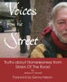 Voices from the Street: Truths about Homelessness from Sisters of the Road - Jessica Page Morrell