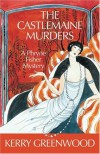 The Castlemaine Murders (Phryne Fisher, #13) - Kerry Greenwood