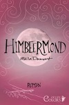 Himbeermond (Colors of Life) - Mella Dumont