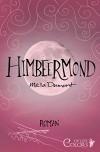 Himbeermond (Colors of Life) - Mella Dumont