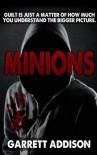 Minions - Garrett Addison