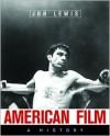 American Film: A History - Jon Lewis