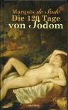 Die 120 Tage von Sodom - Marquis de Sade