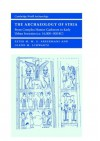 The Archaeology of Syria: From Complex Hunter-Gatherers to Early Urban Societies (C.16,000 300 BC) - Peter M.M.G. Akkermans