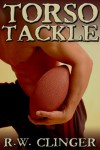 Torso Tackle - R.W. Clinger