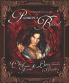 Passion's Blood: An Illustrated Romantic Masterpiece - Cherif Fortin, Lynn Sanders