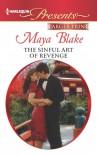 Mills & Boon : The Sinful Art Of Revenge - Maya Blake
