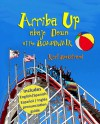 Arriba Up, Abajo Down at the Boardwalk - Karl Beckstrand