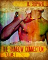 The Rainbow Connection - Volume I - B.J. Sheppard
