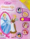 Disney Princess: Dress-Up: A Sticker-Activity Storybook - Parke Godwin