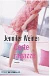Certe Ragazze - Jennifer Weiner