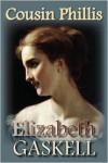 Cousin Phillis - Elizabeth Gaskell