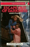 Escape Out of Darkness - Anne Stuart